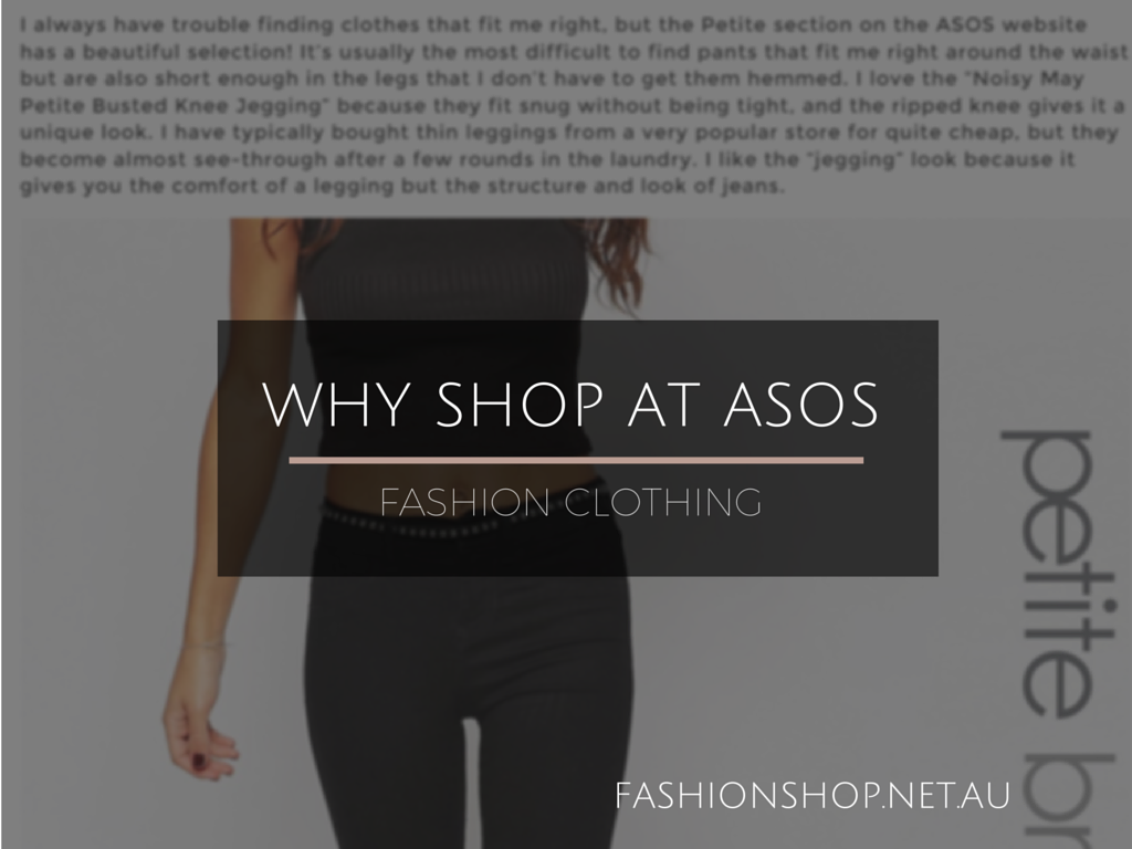 Fashion Shop - Why Shop At ASOS