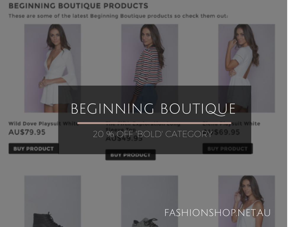 BEGINNING BOUTIQUE 20 Off BOLD Category
