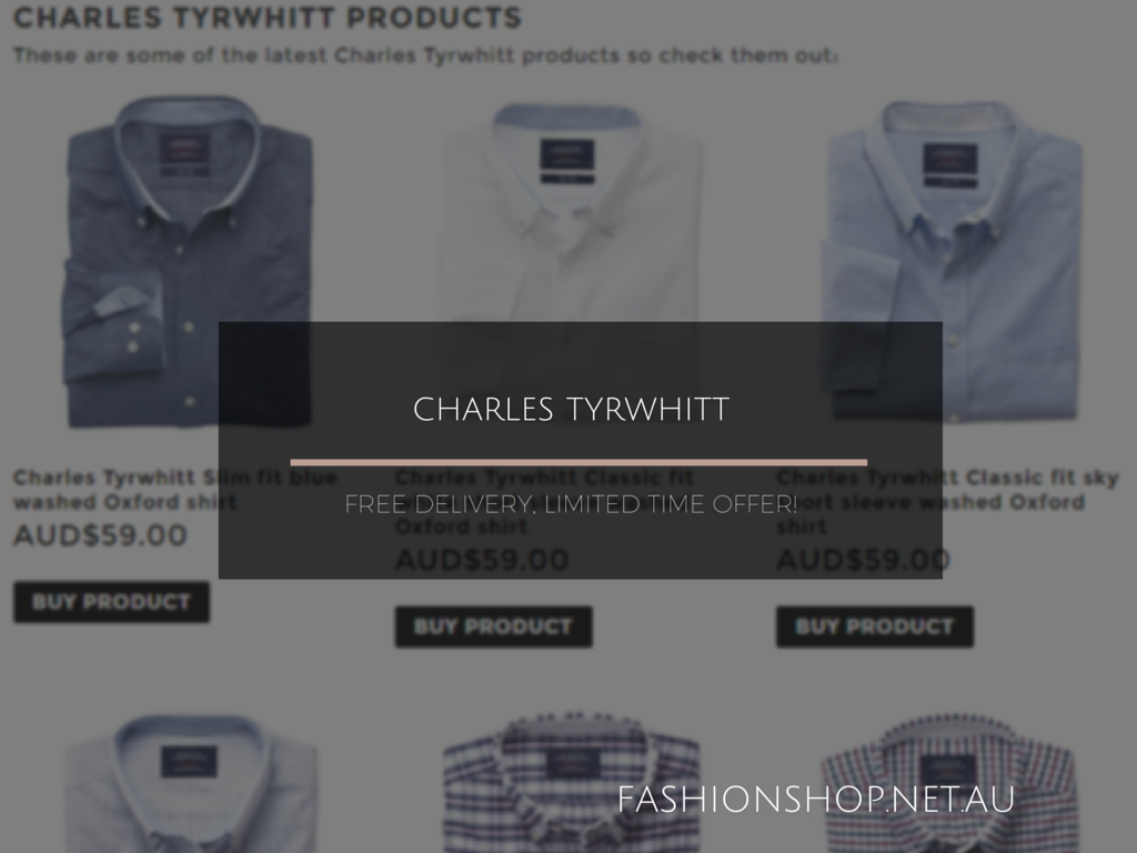 CHARLES TYRWHITT - FREE DELIVERY LIMITED TIME OFFER